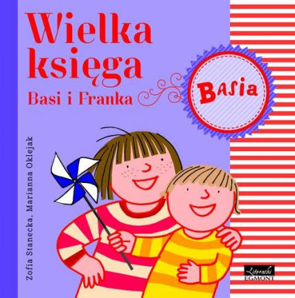 Wielka Księga Basi i Franka - Zofia Stanecka   okładka