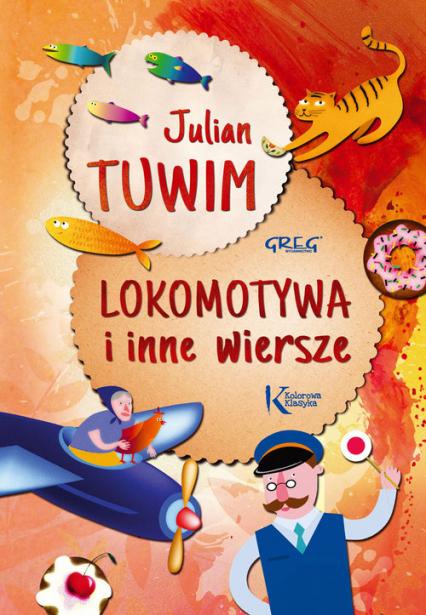 Lokomotywa i inne wiersze - Julian Tuwim | okładka