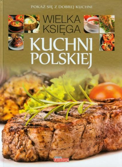 Wielka księga kuchni polskiej -  | okładka