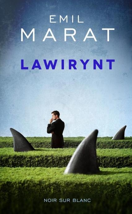 Lawirynt - Emil Marat | okładka