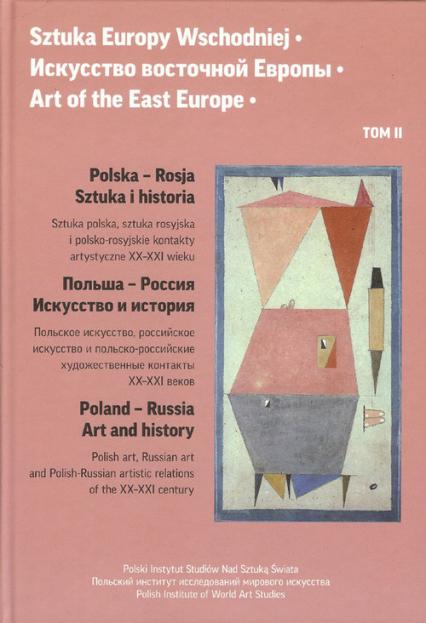 Sztuka Europy Wschodniej. Tom 2 - zbiorowa Praca | okładka