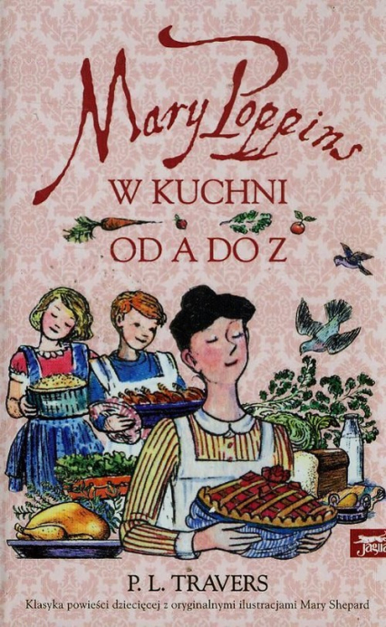 Mary Poppins w kuchni od A do Z - P.L.Travers | okładka