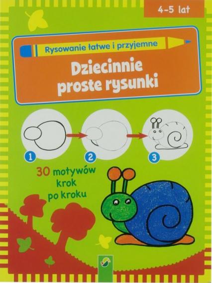 Nauka rysowaninia - Dziecinnie proste rysunki -  | okładka