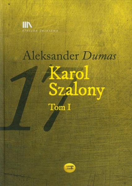 Karol Szalony Tom 1 - Aleksander Dumas | okładka