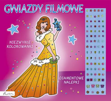 Gwiazdy filmowe Niezwykłe kolorowanki Diamentowe nalepki -  | okładka