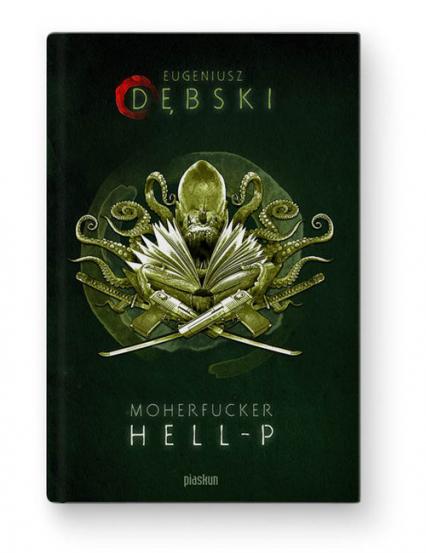 Moherfucker Hell-P - Eugeniusz Dębski   okładka