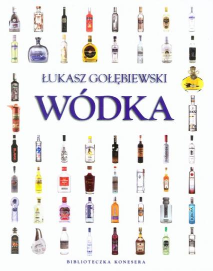 Wódka Biblioteczka konesera - Łukasz Gołębiewski   okładka