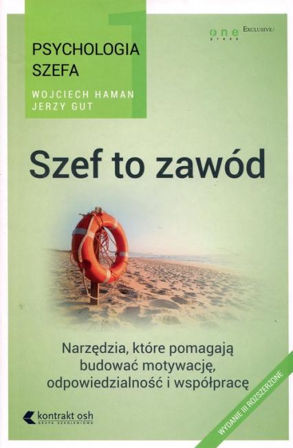 Psychologia szefa Szef to zawód - Gut Jerzy, Haman Wojciech | okładka