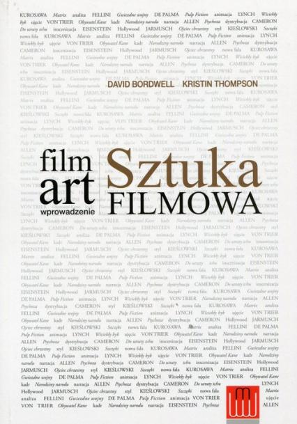 Film Art Sztuka filmowa wprowadzenie - Bordwell David, Thompson Kristin | okładka