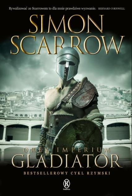 Orły imperium 9 Gladiator - Simon Scarrow | okładka
