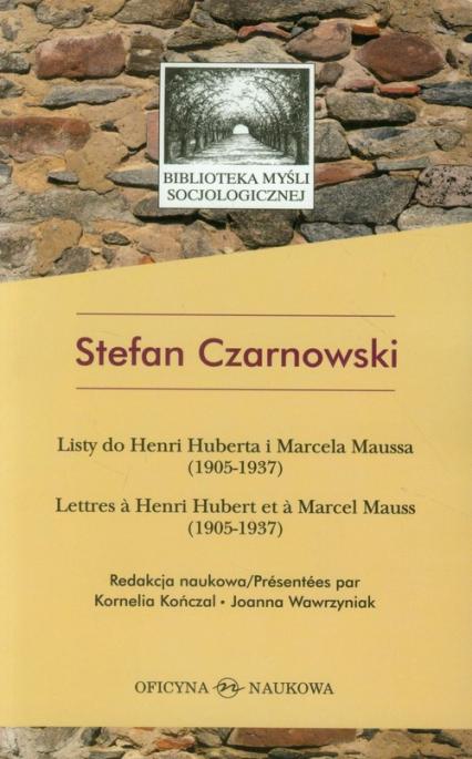 Listy do Henri Huberta i Marcela Maussa (1905-1937) - Stefan Czarnowski | okładka