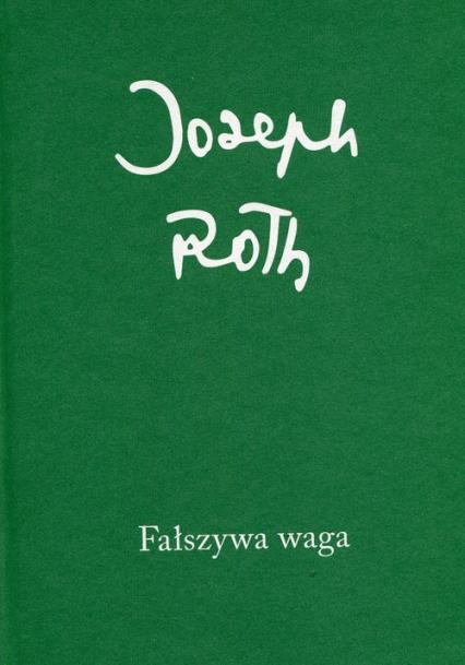 Fałszywa waga - Joseph Roth | okładka