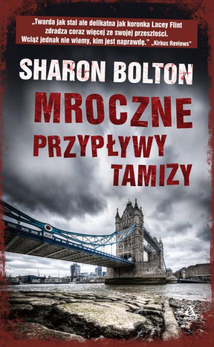Mroczne przypływy Tamizy - Sharon Bolton | okładka