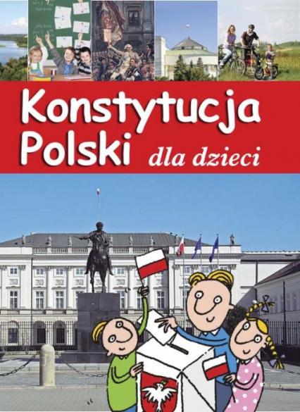 Konstytucja Polski dla dzieci - Jarosław Górski | okładka