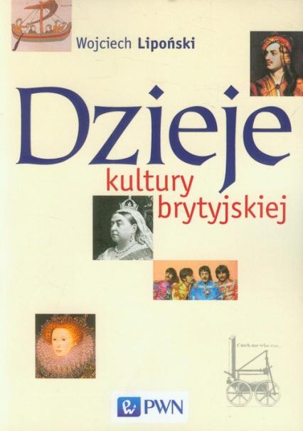 Dzieje kultury brytyjskiej - Wojciech Lipoński | okładka