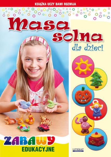 Masa solna dla dzieci Zabawy edukacyjne - Beata Guzowska | okładka