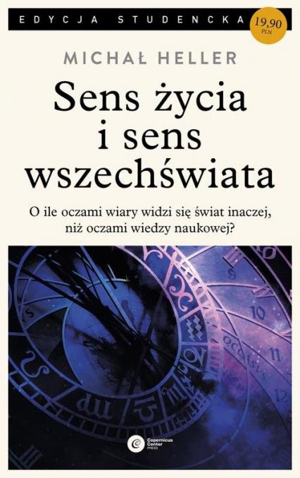 Sens życia i sens wszechświata Studia z teologii współczesnej - Michał Heller | okładka