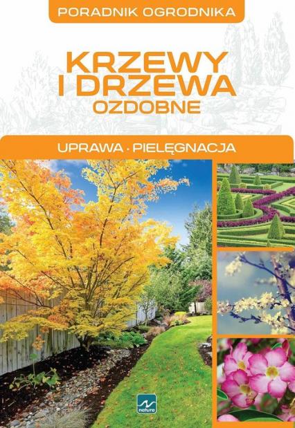 Krzewy i drzewa ozdobne - Michał Mazik | okładka