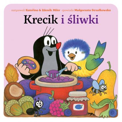 Krecik i śliwki - Małgorzata Strzałkowska | okładka