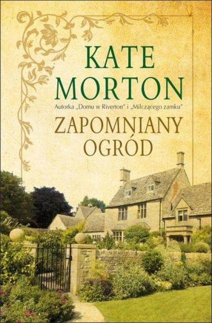 Zapomniany ogród - Kate Morton | okładka