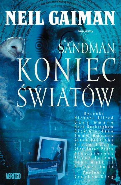 Sandman Tom 8 Koniec światów - Neil Gaiman | okładka