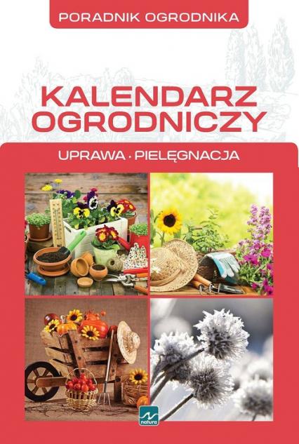 Kalendarz ogrodniczy - Michał Mazik | okładka