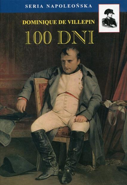 100 dni - de Villepin Dominique | okładka