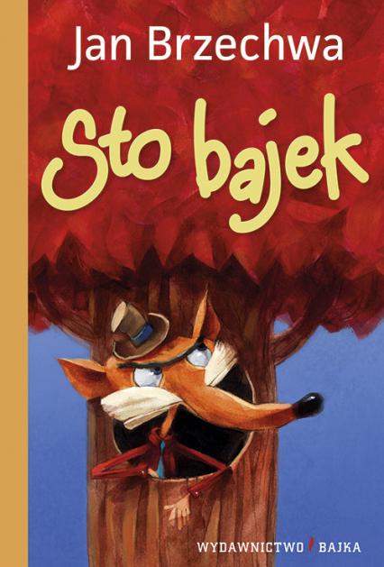 Sto bajek - Jan Brzechwa   okładka