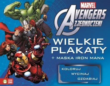 Avengers Wielkie plakaty + maska Iron Mana - zbiorowa praca | okładka