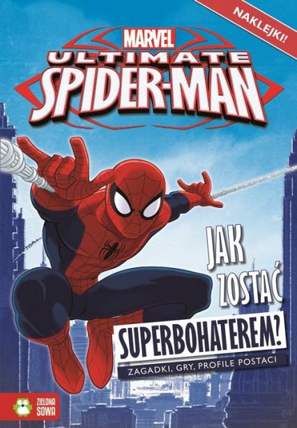 Spider-Man Jak zostać superbohaterem? -    okładka