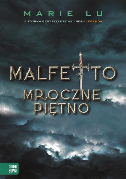 Malfetto Mroczne piętno - Marie Lu | okładka