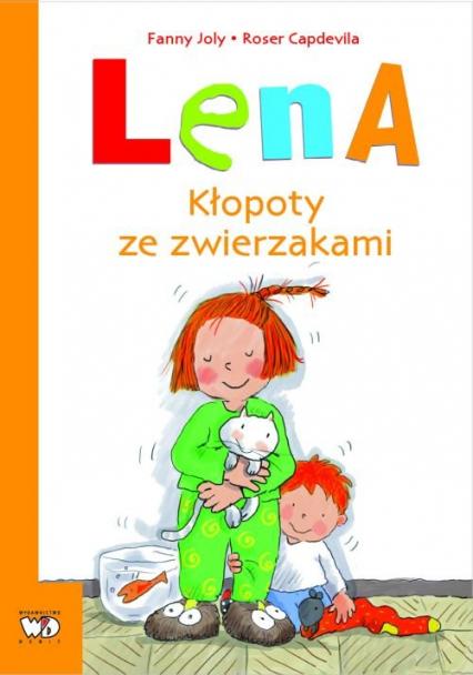 Lena Kłopoty ze zwierzakami - Fanny Joly   okładka