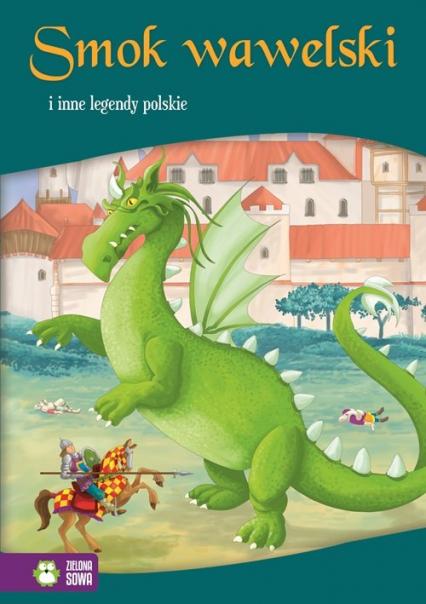 Smok wawelski i inne legendy polskie -  | okładka