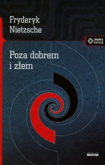Poza dobrem i złem - Fryderyk Nietzsche | okładka