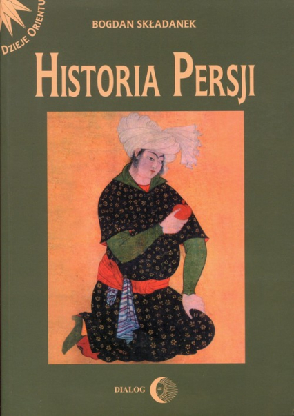 Historia Persji Tom 2 - Bogdan Składanek | okładka