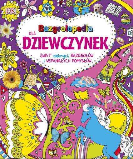 Bazgrolopedia dla dziewczynek - zbiorowa Praca | okładka