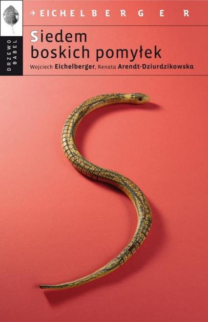 Siedem boskich pomyłek - Eichelberger Wojciech, Arendt-Dziurdzikowska Renata   okładka