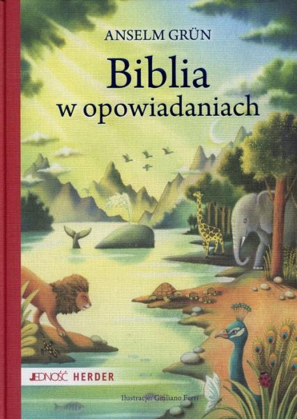 Biblia w opowiadaniach - Anselm Grun | okładka