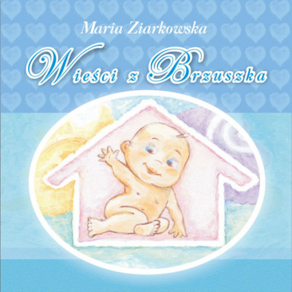 Wieści z brzuszka - Maria Ziarkowska | okładka