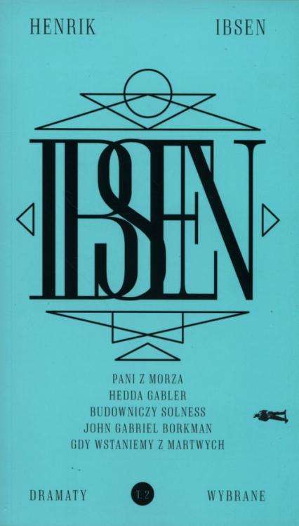 Dramaty wybrane Tom 2 - Henryk Ibsen   okładka
