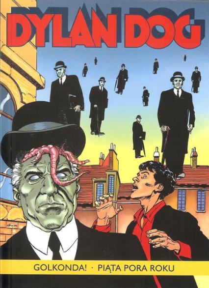 Dylan Dog Golkonda! Piąta pora roku - Sclavi Tiziano, Piccatto Luigi | okładka