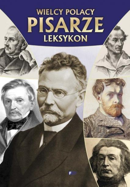 Wielcy Polacy Pisarze Leksykon -  | okładka