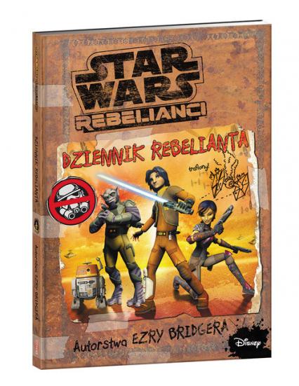 Star Wars Rebelianci Dziennik Rebelianta -    okładka