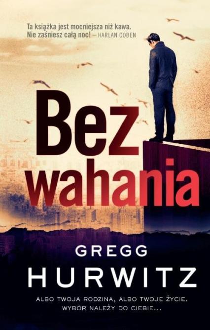 Bez wahania - Gregg Hurwitz | okładka