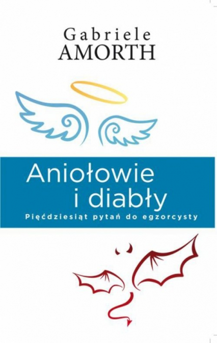 Aniołowie i diabły - Gabriele Amorth | okładka