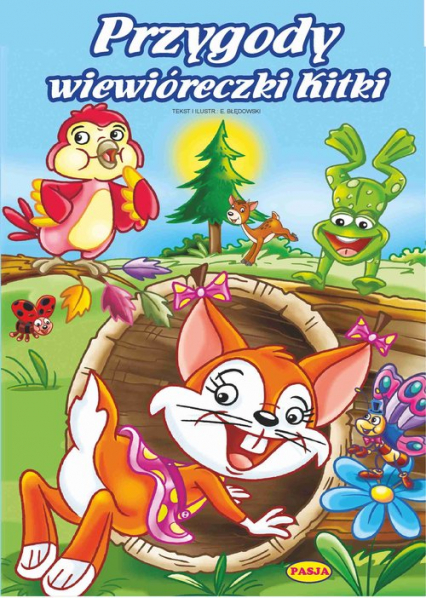 Przygody wiewióreczki Kitki - Ernest Błędowski | okładka