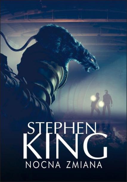 Nocna zmiana - Stephen King | okładka