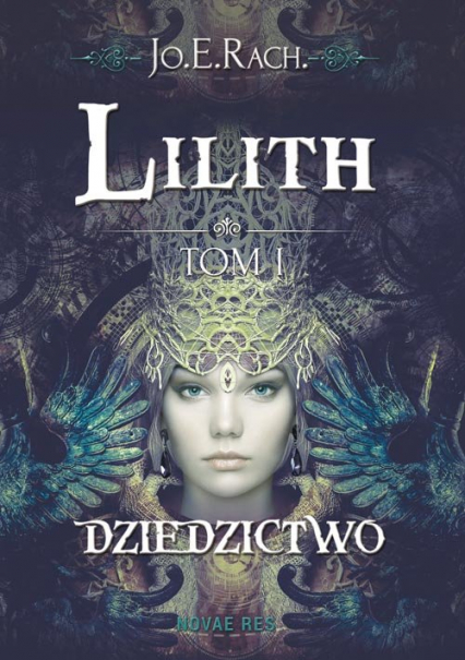 Lilith Tom 1 Dziedzictwo - Jo.E. Rach. | okładka