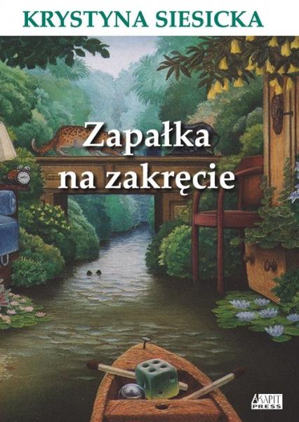 Zapałka na zakręcie - Krystyna Siesicka   okładka