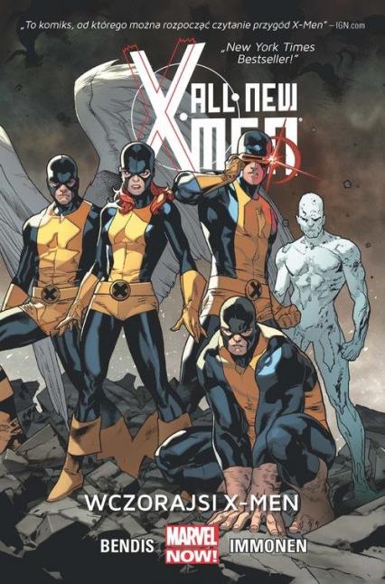 All New X-Men Wczorajsi X-Men -  | okładka